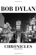Chronicles Volume One von Bob Dylan