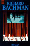 Todesmarsch von Richard Bachman (Stephen King)