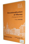 Denationalisation of money von Friedrich A. von Hayek