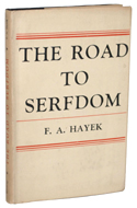 The road to serfdom  von Friedrich A. von Hayek