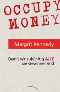 Occupy Money von Margrit Kennedy