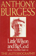 Confessions of Anthony Burgess (I + II)