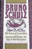 Complete Fiction of Bruno Schulz