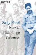 Ich war Hitlerjunge Salomon von Sally Perel
