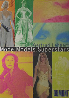Mode. Models. Superstars