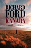 Kanada von Richard Ford