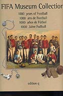 FIFA Museum Collection - 1000 Jahre Fußball