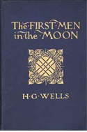 The First Men in the Moon von H.G. Wells