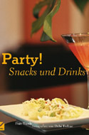 Party! Snacks und Drinks von Fran Warde